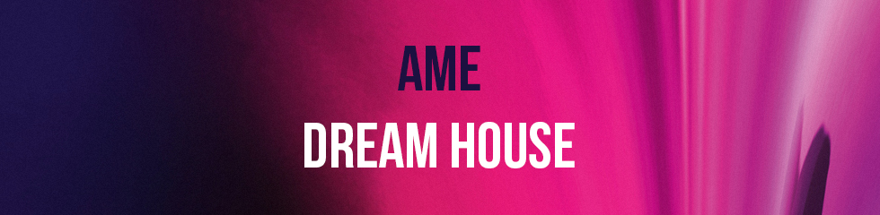 Ame - Dream House (2LP Gatefold) Banner