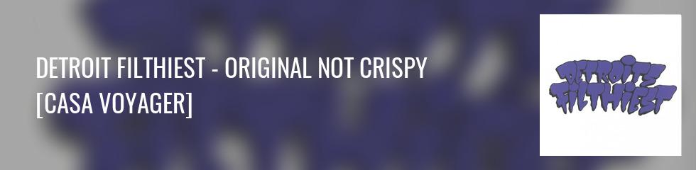 Detroit's Filthiest - Original Not Crispy Banner