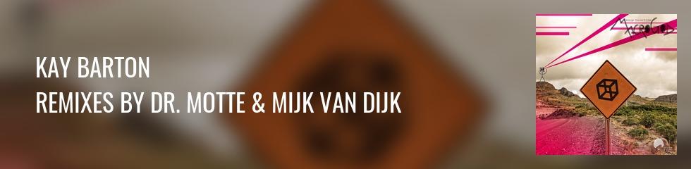 Kay Barton - MacroGod (Dr. Motte & Mijk van Dijk Remixes) Banner